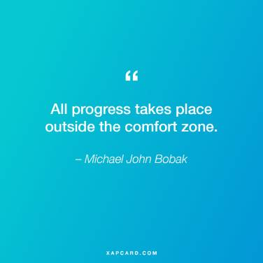 XapCard-progress-outside-comfor-zone-quote